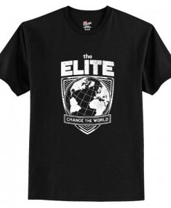 The Elite Change the World T-Shirt AI