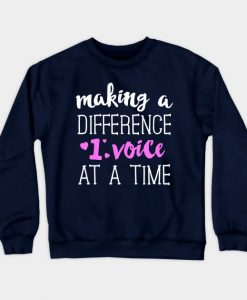 Make A Difference 1 Voice At A Time SLP Sweatshirt AI