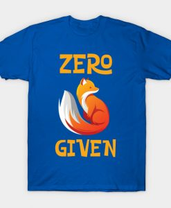 Zero Fox Given T-Shirt AI