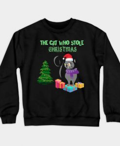 The Cat Who Stole Christmas Funny Christmas Cat Gifts for Everyone Crewneck Sweatshirt AI